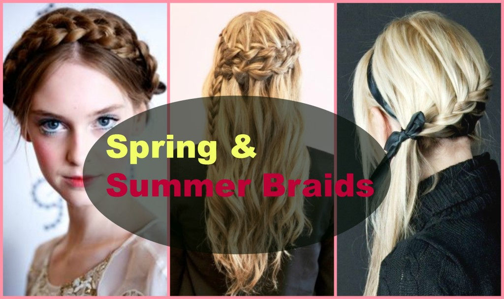 2015 Spring and Summer Braided Hairstyles